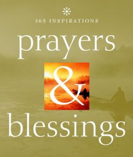 365 Inspirations: Prayers & Blessings