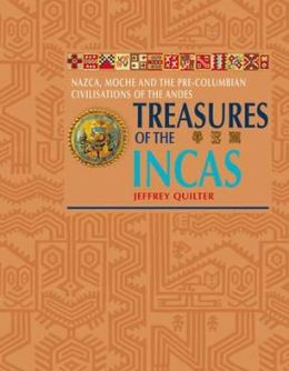 Treasures of the Incas. Jeffrey Quilter