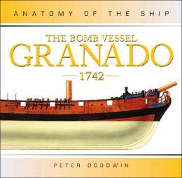 The Bomb Vessel Granado, 1742