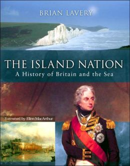 Island Nation: A History of Britain and the Sea