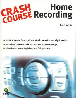 Crash Course Home Recording