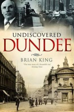 Undiscovered Dundee