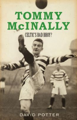Tommy McInally: Celtic's Bad Bhoy