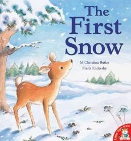 The First Snow. M. Christina Butler, Frank Endersby