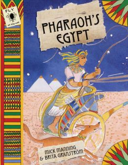 Fly on the Wall: Pharaoh's Egypt (Fly on the Wall Series)