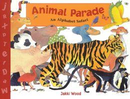 Animal Parade: An Alphabet Safari