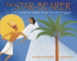 The Star-Bearer: A Creation Myth from Ancient Egypt