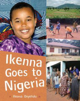 Ikenna Goes to Nigeria