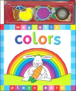 Colors: Magnetic Play & Learn