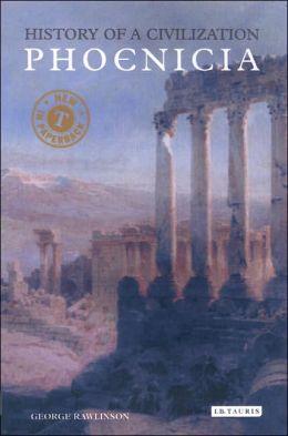 Phoenicia: History of a Civilization