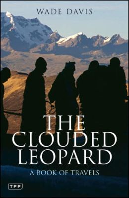 Clouded Leopard: A Book of Travels