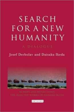 Search for a New Humanity: A Dialogue