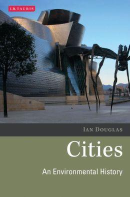 Cities: An Environmental History