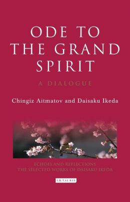 Ode to the Grand Spirit: A Dialogue