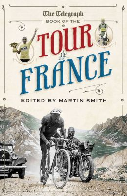 The Telegraph Book of the Tour de France