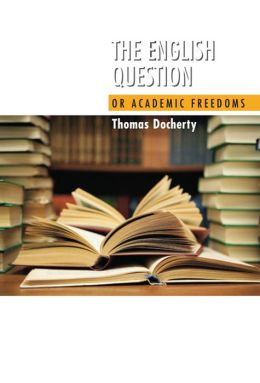 The English Question: Or Academic Freedoms