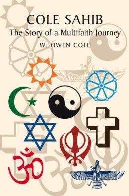 Cole Sahib: The Story of a Multifaith Journey