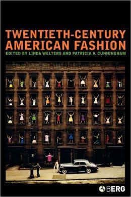 Twentieth-Century American Fashion (Dress, Body, Culture Series)