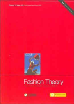 Fashion Theory: Volume 10, Issues 1/2: The Journal of Dress, Body and Culture - Vogue Special Double Issue