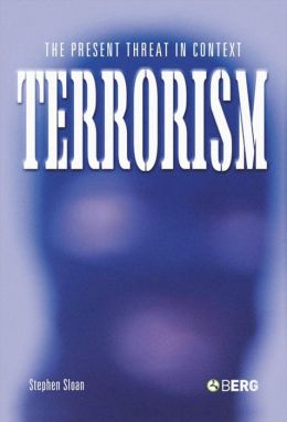Terrorism: The Present Threat in Context