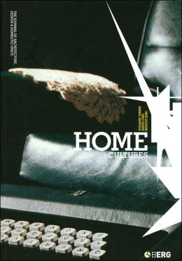 Home Cultures, Volume 3, Issue 1: The Journal of Architecture, Design and Domestic Space (Home Cultures Series)