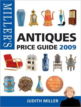 Miller's Antiques Price Guide 2009: 30th Edition