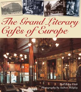 Grand Literary Cafes of Europe