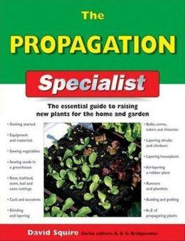 The Propagation Specialist