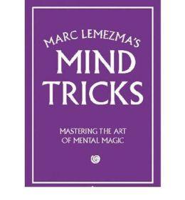 Marc Lemezma's Mind Tricks: Mastering the Art of Mental Magic