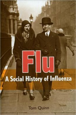 Flu: A Social History of Influenza