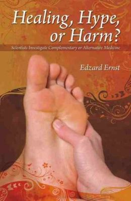 Helaing, Hype or Harm?: A Critical Analysis of Complementary or Alternative Medicine