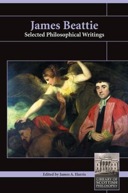 James Beattie: Selected Philosophical Writings