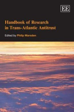 Handbook of Research in Trans-Atlantic Antitrust
