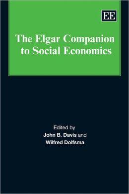 The Elgar Companion to Social Economics
