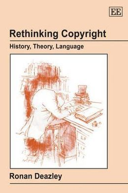 Re-Thinking Copyright History, Theory, Language