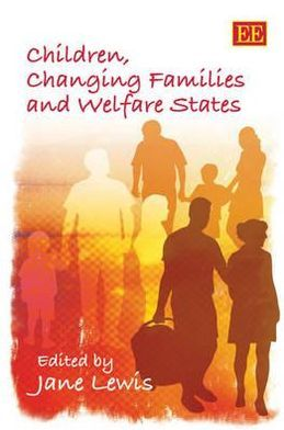 Children in Context Changing Families and Welfare States