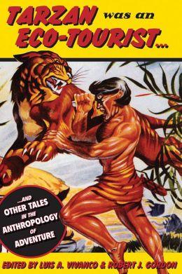 Tarzan Was An Eco-Tourist