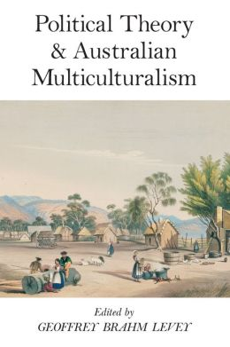 Political Theory and Australian Multuiculturalism