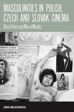 Larks on a String: Masculinities in Polish and Czech and Slovak Cinema
