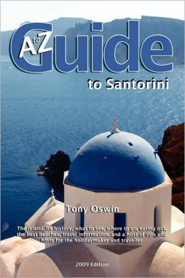 A To Z Guide To Santorini