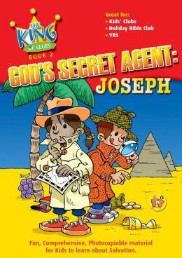 God's Secret Agent: Joseph