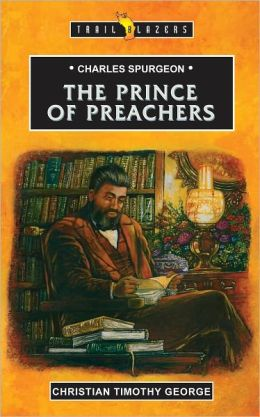 Charles Spurgeon The Prince Of Preachers