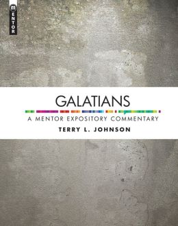 Galatians: A Mentor Expository Commentary