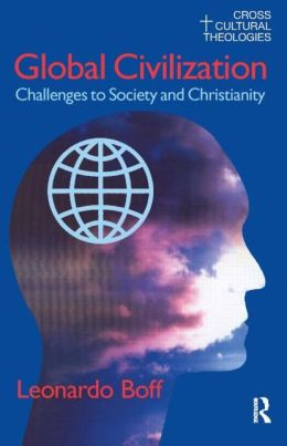 Global Civilization: Challenges to Society and to Christianity