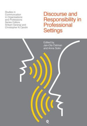 Discourse and Responsibility in Professional Settings