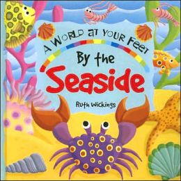 By the Seaside: A World at your Feet