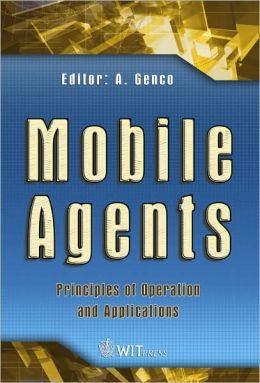 Mobile Agents: Principles of Operation and Applications