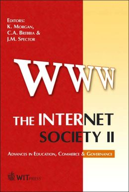 The Internet Society II: Advances in Education, Commerce and Governance