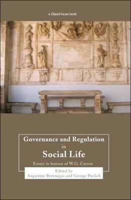 Governance and Regulation in Social Life: Essays in Honour of W. G