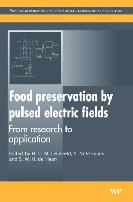 Food Preservation by Pulsed Electric Fields: From Research to Application